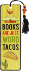 Books Are Word Tacos Beaded Bookmark Cover Image