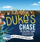 Duke's Chase: Do the Right Thing Cover Image