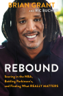 Rebound: Soaring in the NBA, Battling Parkinson's, and Finding What Really Matters  Cover Image