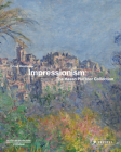 Impressionism: The Hasso Plattner Collection Cover Image