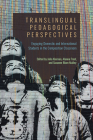 Translingual Pedagogical Perspectives: Engaging Domestic and International Students in the Composition Classroom Cover Image