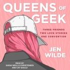 Queens of Geek Lib/E Cover Image