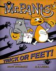 Mr. Pants: Trick or Feet! Cover Image
