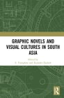 Graphic Novels and Visual Cultures in South Asia Cover Image