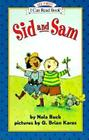 Sid and Sam (My First I Can Read) Cover Image