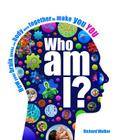 Who Am I?: The Amazing Science of Existence Cover Image