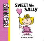 Sweet Like Sally (Peanuts) Cover Image