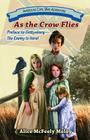 As the Crow Flies: Preface to Gettysburg: The Enemy Is Here! Cover Image
