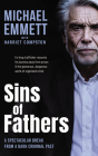 Sins of Fathers: A Spectacular Break from a Dark Criminal Past Cover Image