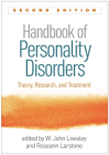 Handbook of Personality Disorders, Second Edition: Theory, Research, and Treatment Cover Image