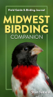 Midwest Birding Companion: Field Guide & Birding Journal Cover Image