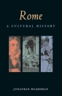 Rome: A Cultural History (Cultural Histories) Cover Image