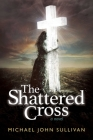The Shattered Cross Cover Image
