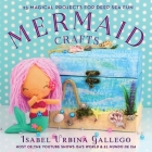 Mermaid Crafts: 25 Magical Projects for Deep Sea Fun (Creature Crafts) Cover Image