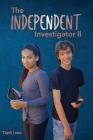 The Independent Investigator II Cover Image