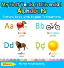 My First Venda ( Tshivenda ) Alphabets Picture Book with English Translations: Bilingual Early Learning & Easy Teaching Venda ( Tshivenda ) Books for Cover Image