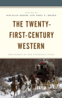The Twenty-First-Century Western: New Riders of the Cinematic Stage Cover Image