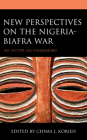 New Perspectives on the Nigeria-Biafra War: No Victor, No Vanquished Cover Image