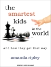 Smartest Kids in the World: And How They Got That Way Cover Image