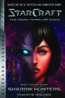 Starcraft: The Dark Templar Saga Book Two: Shadow Hunters (Blizzard Legends) Cover Image