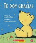 Te Doy Gracias: (Spanish Language Edition of Thank You Prayer) Cover Image