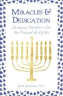 Miracles and Dedication: Christian Devotions for Hanukkah Cover Image