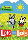 Buzzy & Friends: Lots and Lots Cover Image