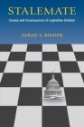 Stalemate: Causes and Consequences of Legislative Gridlock Cover Image