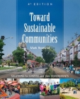Toward Sustainable Communities: Solutions for Citizens and Their Governments - Fourth Edition Cover Image