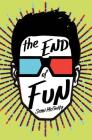The End of Fun (An Enemy Novel #7) Cover Image