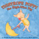 Tightrope Poppy the High-Wire Pig Cover Image