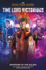 Doctor Who: Time Lord Victorious: Defender of the Daleks Cover Image