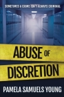 Abuse of Discretion (Dre Thomas #3) Cover Image