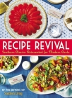 Recipe Revival: Southern Classics Reinvented for Modern Cooks Cover Image