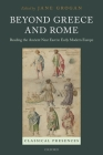 Beyond Greece and Rome: Reading the Ancient Near East in Early Modern Europe Cover Image
