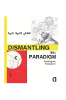 Dismantling the Paradigm: Tracking the Pendulum: Volume One Cover Image