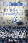 Endurance of Israel: A Brief History of the Jewish People Cover Image