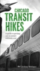 Chicago Transit Hikes Cover Image