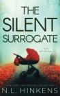 The Silent Surrogate: A psychological suspense thriller Cover Image