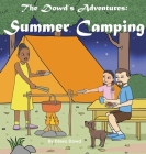 The Dowd's Adventure: Summer Camping Cover Image