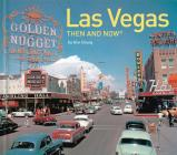 Las Vegas Then and Now® Cover Image