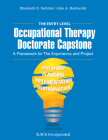 The Entry Level Occupational Therapy Doctorate Capstone: A Framework for the Experience and Project Cover Image