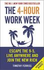 The 4-Hour Work Week: Escape the 9-5, Live Anywhere and Join the New Rich Cover Image