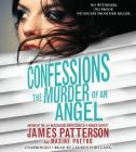 Confessions: The Murder of an Angel Lib/E Cover Image