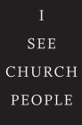 I See Church People Cover Image