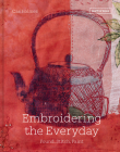 Embroidering the Everyday: Found, Stitch and Paint Cover Image