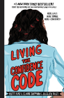 Living the Confidence Code: Real Girls. Real Stories. Real Confidence. Cover Image
