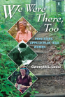 We Were There, Too: Pioneering Appalachian Trail Women Cover Image