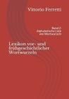 Lexikon vor- und frühgeschichtlicher Wortwurzeln: Band 2: Alphabetische Liste von Wortwurzeln Cover Image