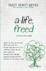 A Life, Freed (Rowan Slone #3) Cover Image